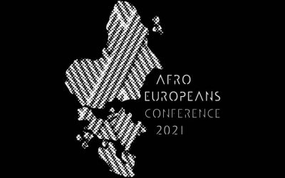 CALL FOR PANELS: AFROEUROPEANS CONFERENCE 2021 | Brussels